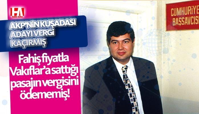 AKP adayına vergi kaçakçılığı suçlaması