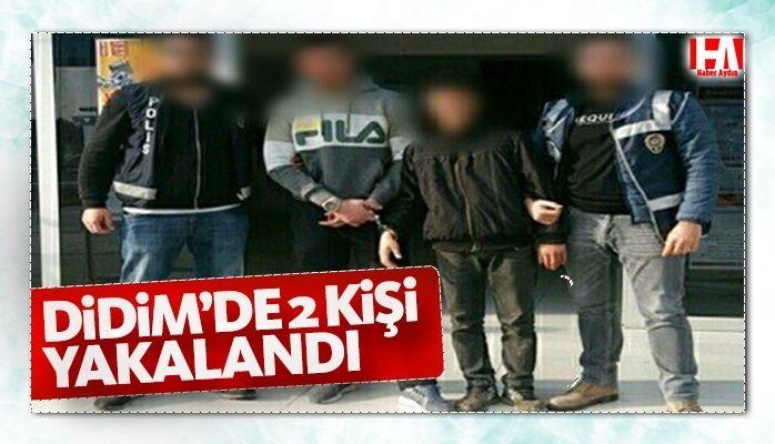 Didim'de 2 kişi yakalandı