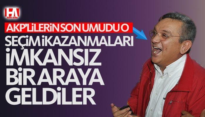 AKP'lilerin son umudu Özer Kayalı
