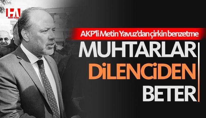 AKP Aydın Milletvekili'nden çirkin benzetme