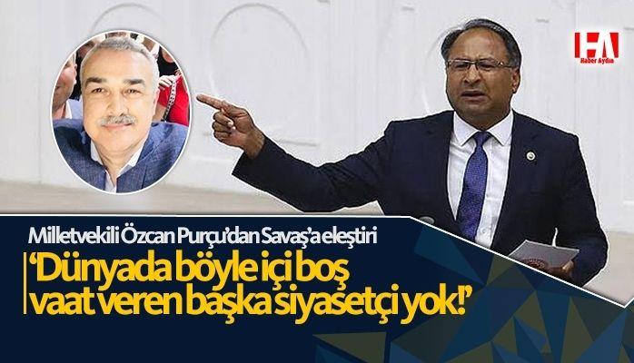 Mustafa Savaş'ı eleştirdi