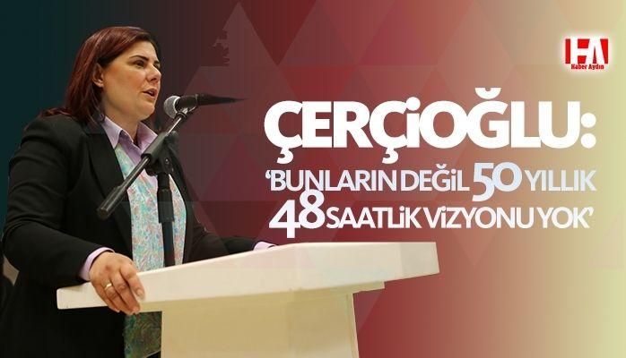 Çerçioğlu sert konuştu : 'Bunların vizyonu yok'