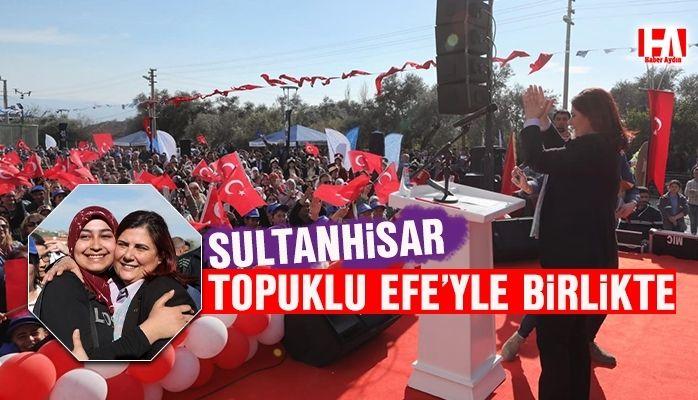Sultanhisar Başkan Çerçioğlu ile birlikte