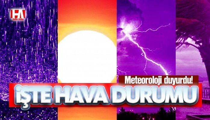 Meteoroloji duyurdu.. İşte hava durumu