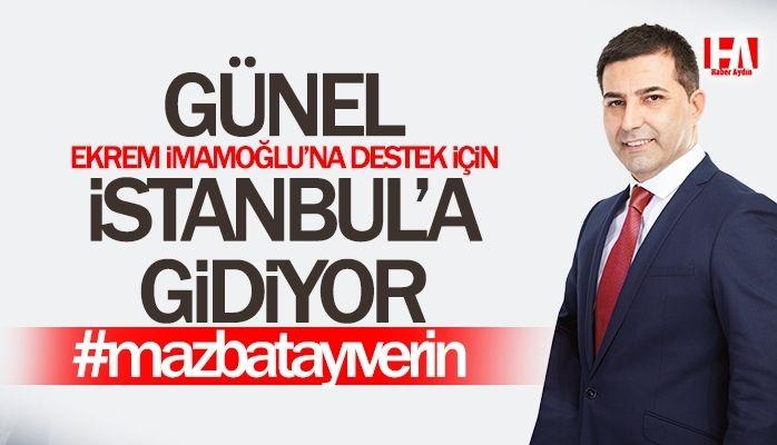 CHP'li Günel İmamoğlu'na desteğe gidiyor