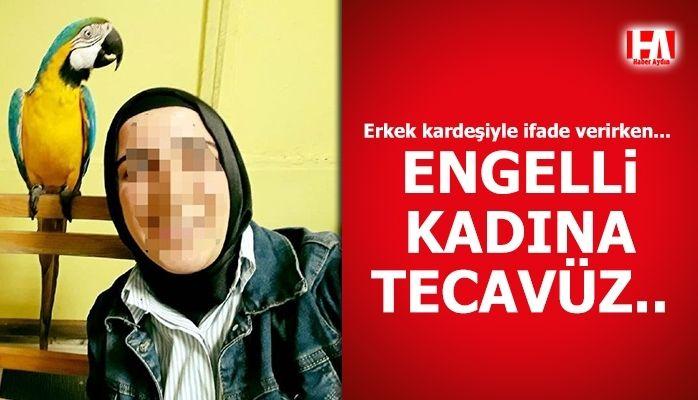 Engelli kadına tecavüz karakolda ortaya çıktı!