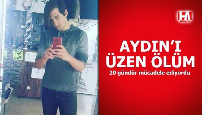 Aydın'ı üzen ölüm! 20 gündür mücadele ediyordu