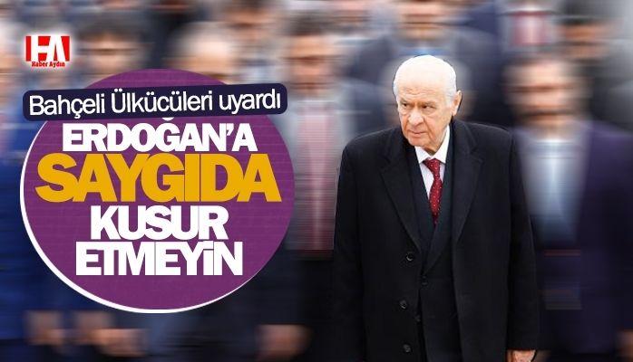 """Bahçeli'den Ülkücülere uyarı : """"Erdoğan'a saygıda kusur etmeyin"""""""