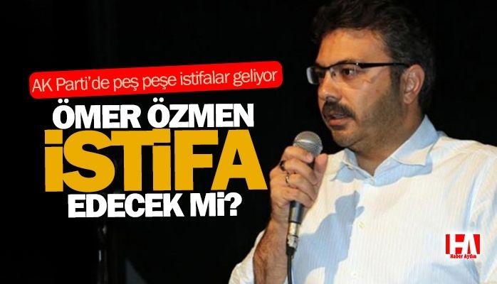 AKP'de istifalar peş peşe geliyor.. Özmen istifa edecek mi?