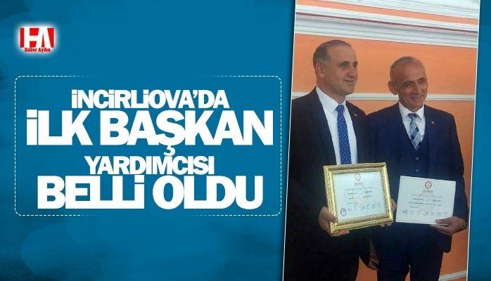 İncirliova'da ilk başkan yardımcısı belli oldu