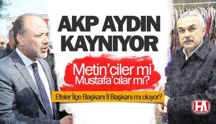 AKP Aydın kaynıyor