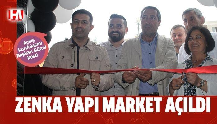 ZENKA Yapı Market açıldı