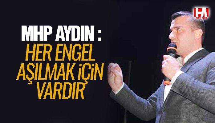 MHP Aydın'dan Engelliler Haftası mesajı