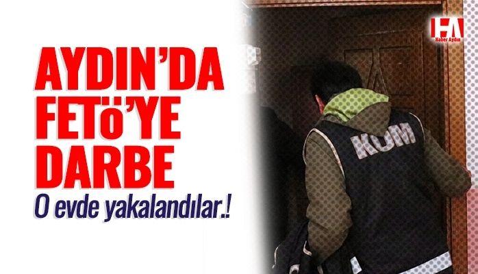 Aydın'da FETÖ'cülere darbe! O evde yakalandılar!
