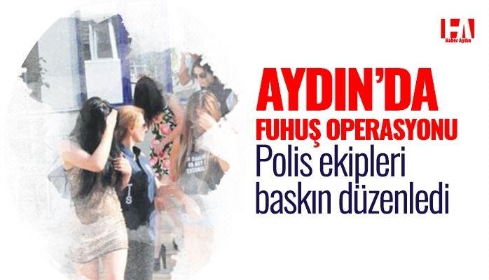 Aydın'da fuhuş operasyonu.. Polis baskın düzenledi