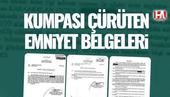 Kumpası çürüten emniyet belgeleri