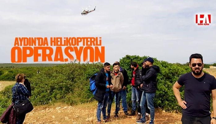 Aydın'da helikopterli operasyon