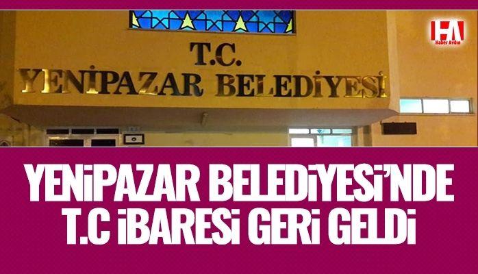 Yenipazar Belediyesi'ne T.C eklendi