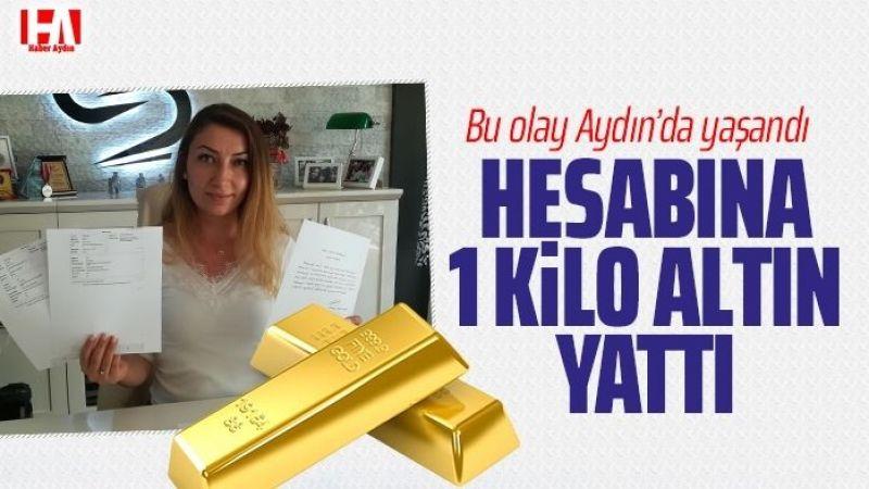 Bu olay Aydın'da yaşandı! Hesabına tam 1 kilo altın…