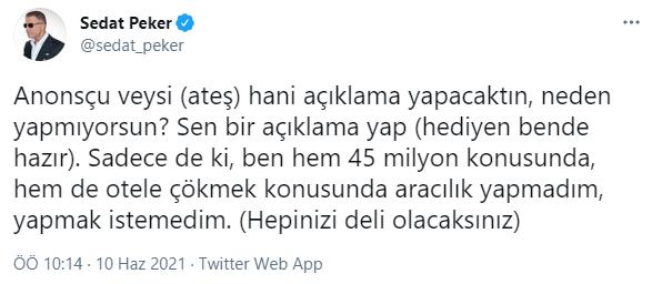 Sedat Peker'den Veyis Ateş'e çağrı: Hediyen hazır...
