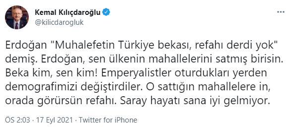 Kılıçdaroğlu'ndan Erdoğan'a: O sattığın mahallelere in, görürsün!