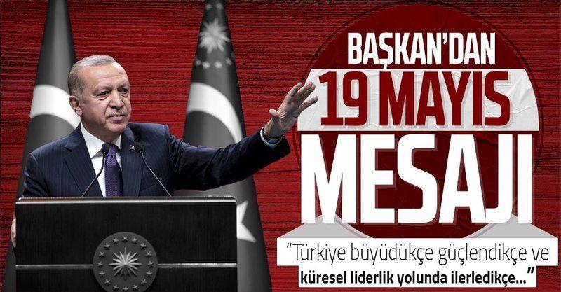 """Cumhurbaşkanı Erdoğan'dan """"19 Mayıs Atatürk'ü Anma, Gençlik ve Spor Bayramı"""" mesajı"""