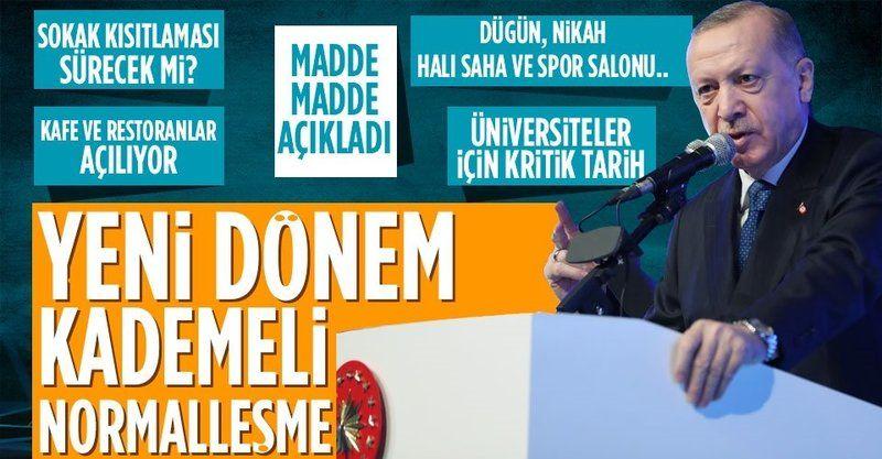 1 Haziran sonrası normalleşme nasıl olacak? Başkan Erdoğan açıklıyor