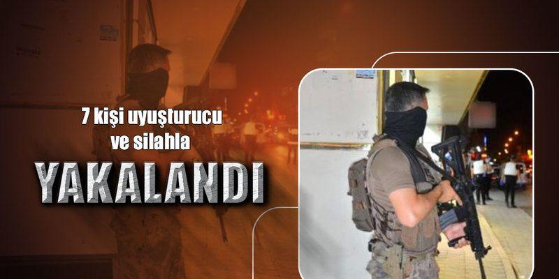 Adana'da 7 kişi uyuşturucu ve silahla yakalandı
