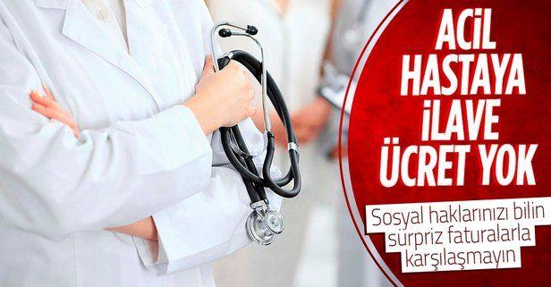 'Katılım payı acil sağlık hizmeti' rehberi: Acil hastaya ilave ücret yok