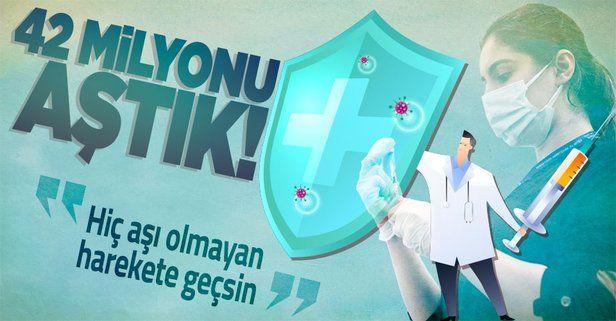 Sağlık Bakanı Fahrettin Koca'dan aşılamaya ilişkin paylaşım: İlk doz aşısını yaptıranların sayısı 42 milyonu geçti