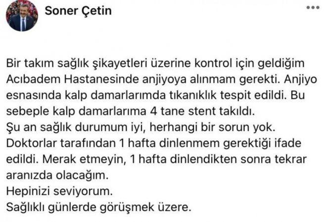Çukurova Belediye Başkanı Soner Çetin'in kalp damarlarına stent takıldı