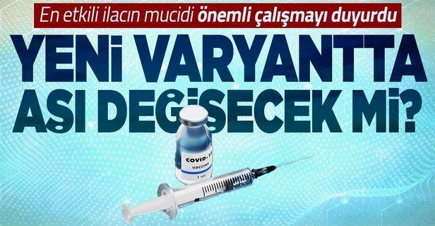 Koronavirüsün yeni varyantına yeni aşı! BioNTech'in sahibi Prof. Dr. Uğur Şahin açıkladı