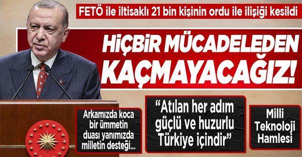 Başkan Erdoğan'dan Ankara'da önemli açıklamalar: Hiçbir mücadeleden kaçmayacağız