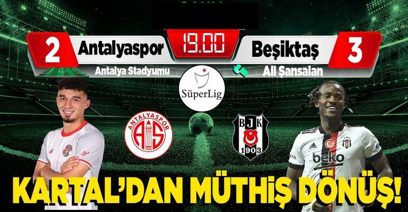 Süper Lig: FT Antalyaspor: 2 - Beşiktaş: 3