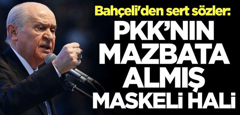 """Devlet Bahçeli: """"HDP, meşru bir organ değil, terör örgütü PKK'nın mazbata almış maskeli halidir"""""""