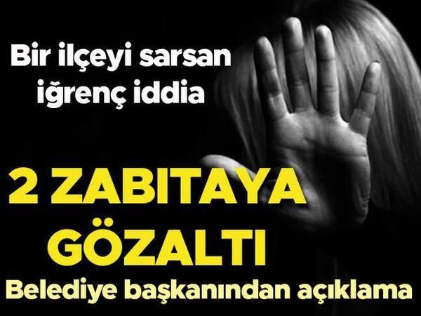 Eskişehir'de 2 zabıta 'cinsel saldırı' iddiasıyla gözaltına alındı!
