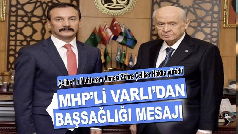 MHP'li Varlı'dan Başsağlığı mesajı