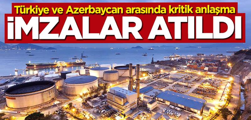 Türkiye ve Azerbaycan arasında kritik anlaşma! İmzalar atıldı