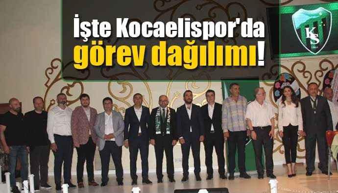 İşte Kocaelispor'da görev dağılımı!