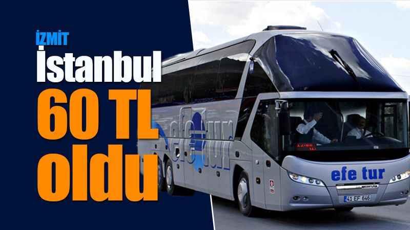 İzmit-İstanbul 60 TL oldu