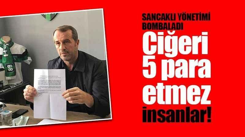 Saffet Sancaklı Kocaelispor yönetimini bombaladı: Ciğeri 5 para etmez insanlar!