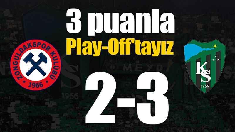 Üç puanla Play-Off'tayız! 2-3