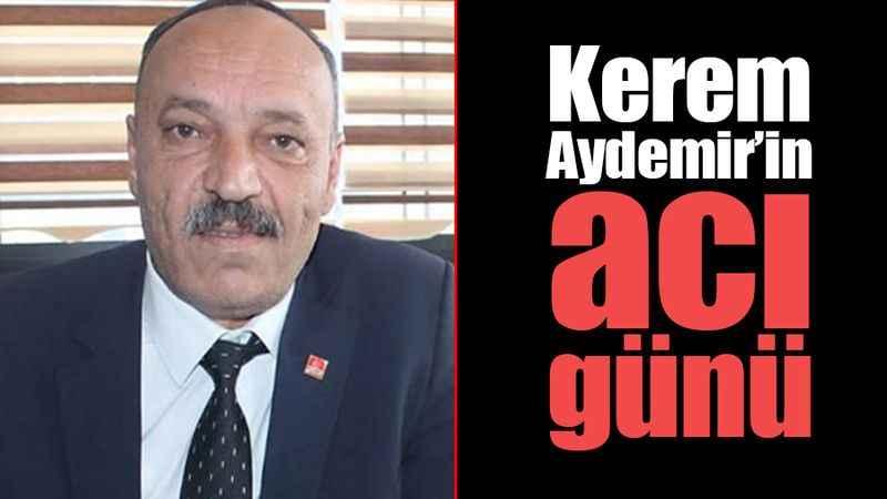 Kerem Aydemir'in acı günü
