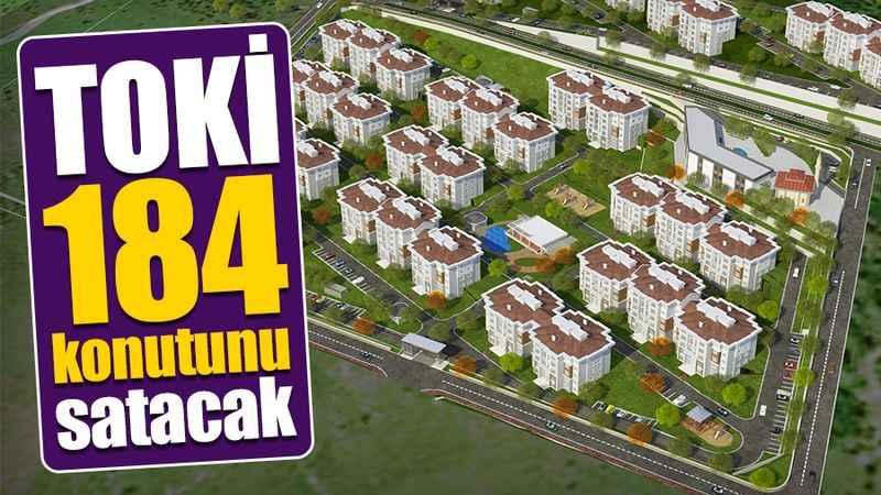 TOKİ Kocaeli'de 184 konutunu satacak
