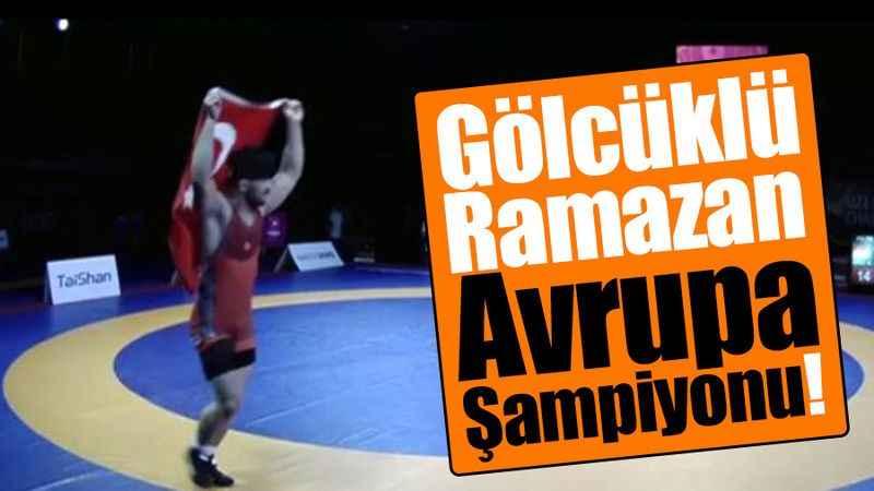 Gölcüklü Ramazan Avrupa Şampiyonu!