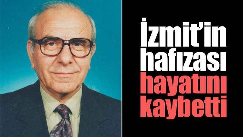 İzmit'in tarihini bilen isim Şakir Balkı vefat etti