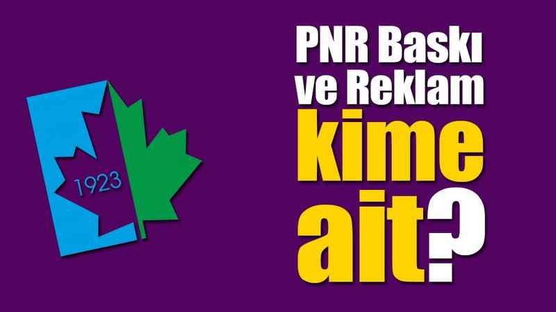 İzmit Belediyesine iş yapan PNR Baskı ve Reklam kime ait?