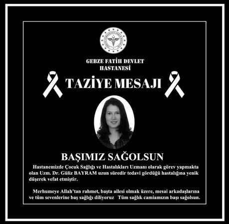 Çocuk doktoru Güliz Bayram vefat etti