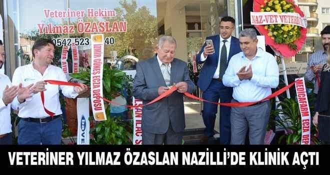 Veteriner Yılmaz Özaslan Nazilli'de Klinik açtı.