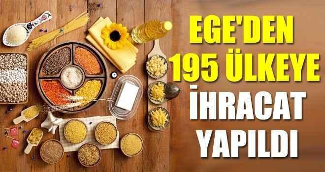 Ege'den 195 ülkeye ihracat yapıldı